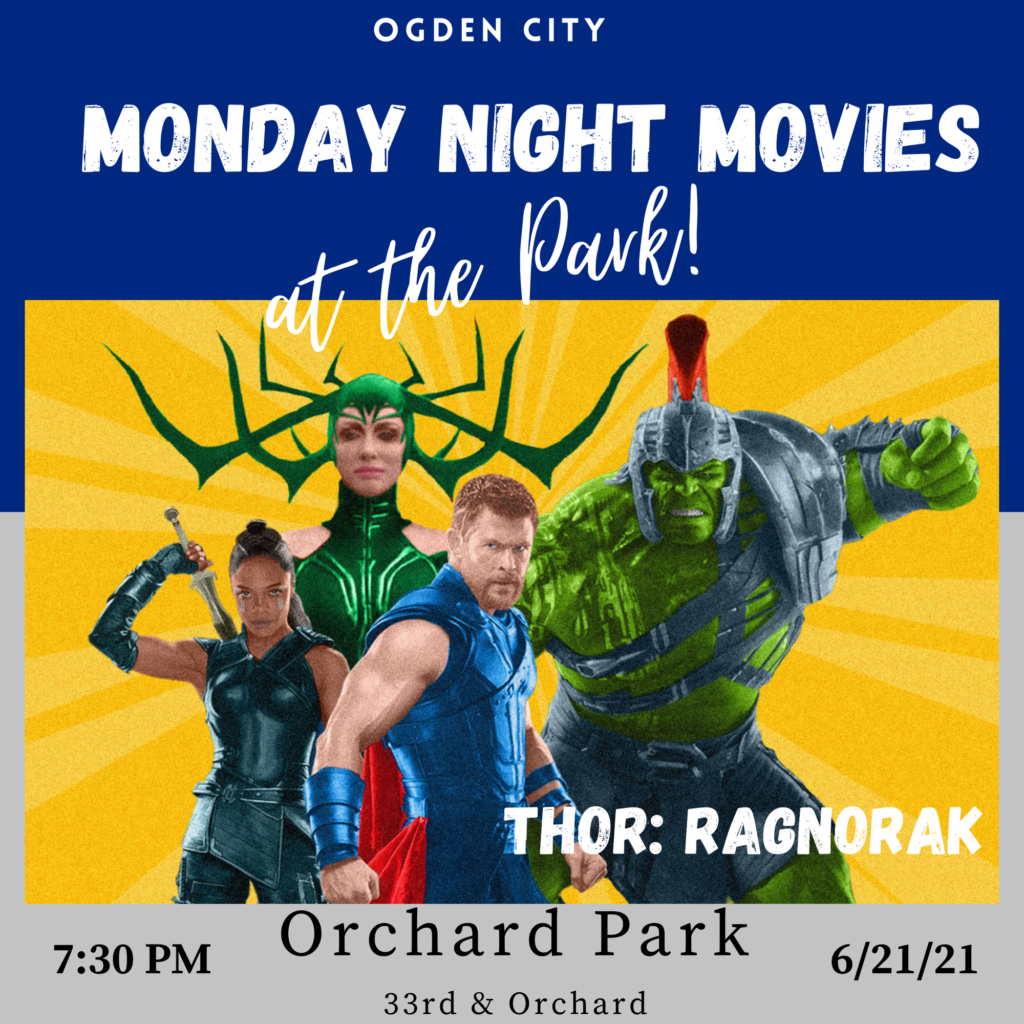 """The next movie in the Monday Night Movies series will be """"Thor: Ragnarok"""" at Orchard Park on June 21."""
