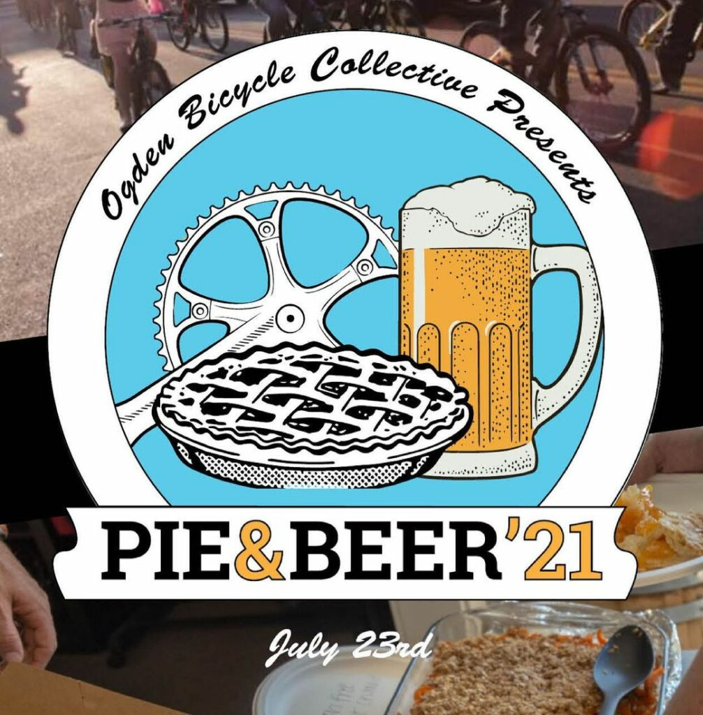Ogden Bicycle Collective advertisement for their Pie and Beer Day special.